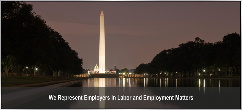We Represent Employers in Labor and Employment Matters